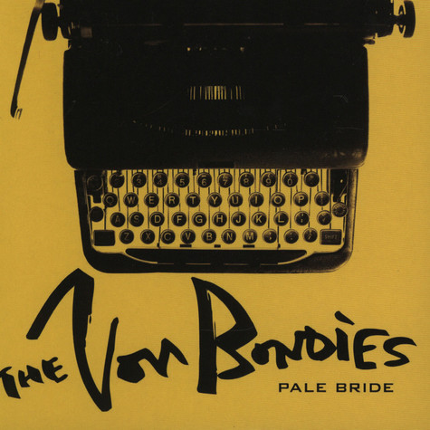 Von Bondies, The - Pale bride