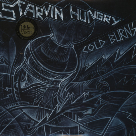 Satrving Hungry  - Cold burns