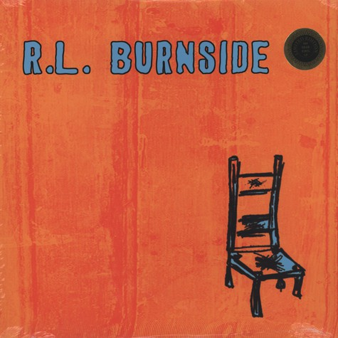 R.L. Burnside - Wish I Was In Heaven Sitting Down