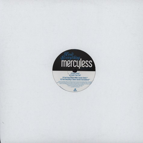 Fred Everything - Mercyless Remixes