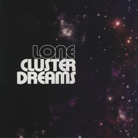 Lone - Cluster Dreams EP