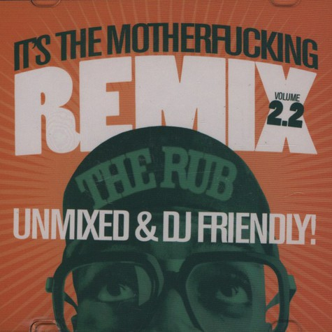 The Rub - It's the motherfucking remix volume 2.2