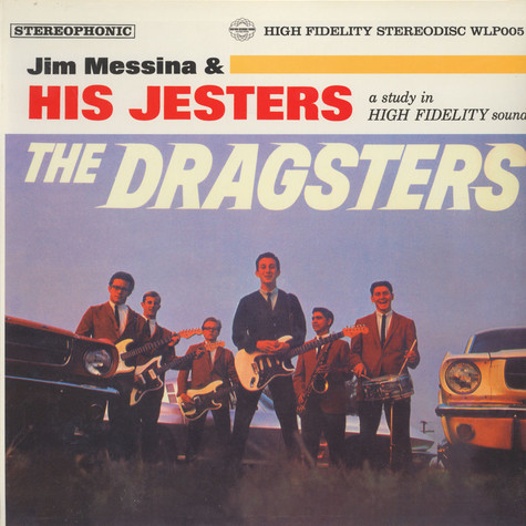 Jim Messina And The Jesters  - The Dragsters!
