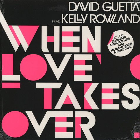 David Guetta - When Love Takes Over feat. Kelly Rowland