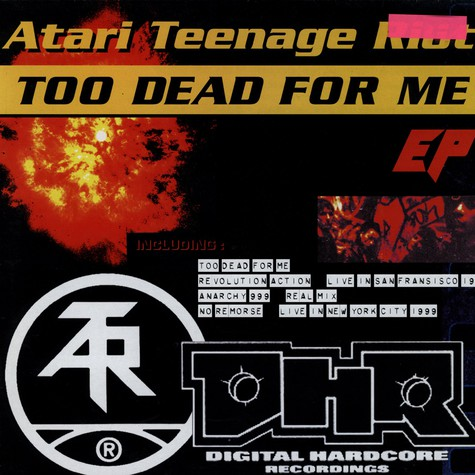 Atari Teenage Riot - Too dead for me EP