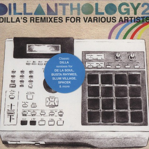 J Dilla aka Jay Dee - Dillanthology Volume 2 - Dillas Remixes