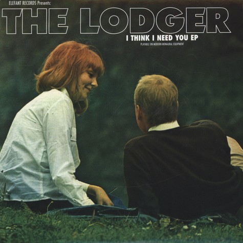 Lodger, The - I Think I Need You EP