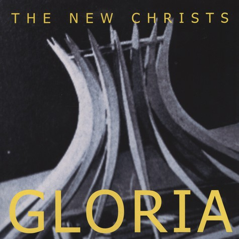 New Christs, The - Gloria