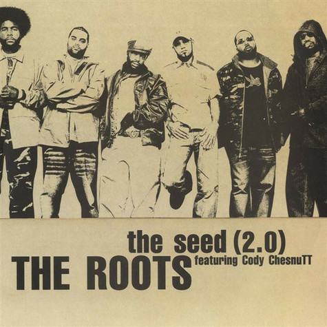 Roots, The Featuring Cody ChesnuTT - The Seed (2.0)