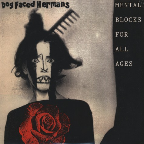 Dog Faced Hermans - Mental Blocks For All Ages