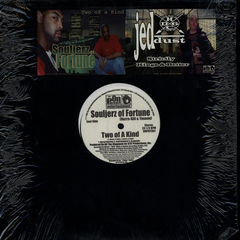 Souljerz Of Fortune / Jed Dust - Two Of A Kind / Strictly Kings & Better