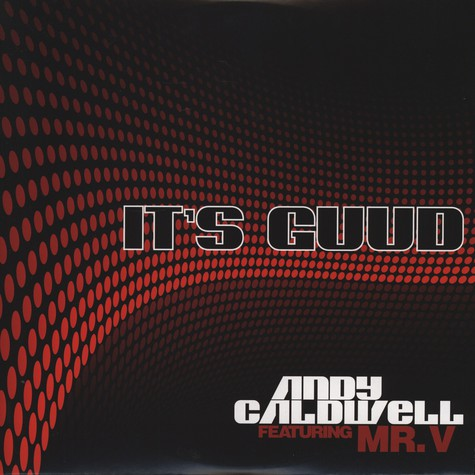 Andy Caldwell - It's Guud feat. Mr.V