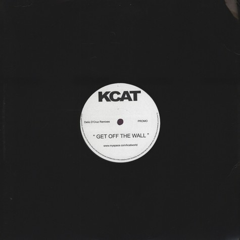 K-Cat - Get Off The Wall
