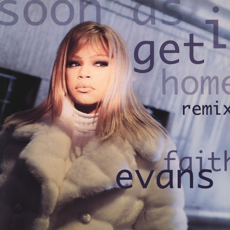 Faith Evans - Soon As I Get Home remix