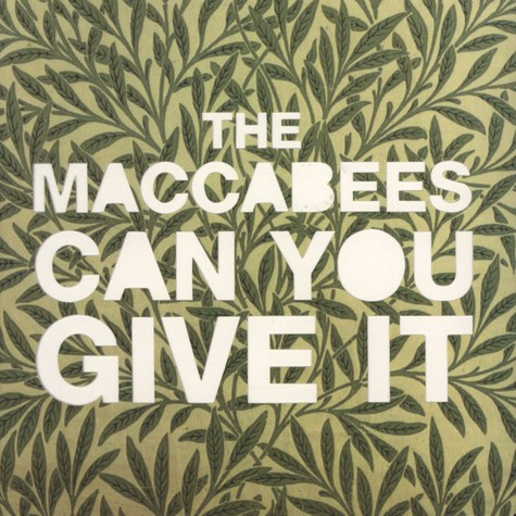 Maccabees, The - Can You Give It Part 1 of  2