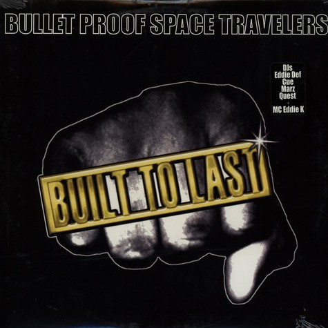 Bullet Proof Space Travellers - Built To Last