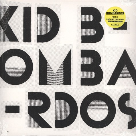 Kid Bombardos - I Round The Bend