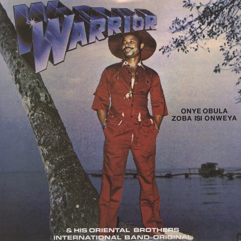Sir Warrior & His Original Oriental Brothers International Band - Onye Obula Zoba Isi Onweya