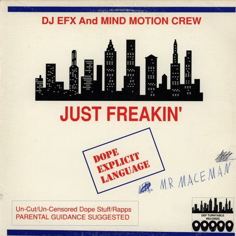 DJ EFX & Mind Motion Crew - Just Freakin