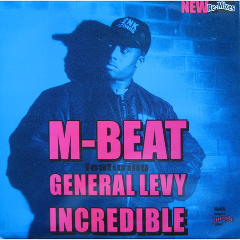 M-Beat - Incredible feat. General Levy