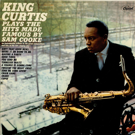 King Curtis - Plays The Hits Made Famous By Sam Cooke