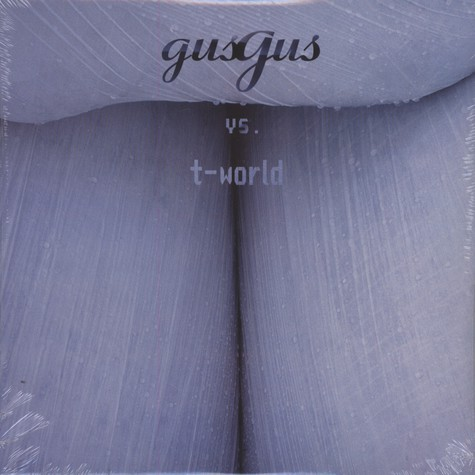 Gus Gus - Vs. T-World
