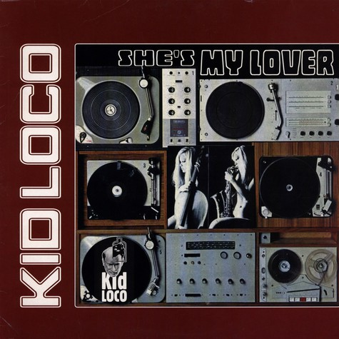 Kid Loco - She's My Lover
