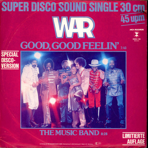 War - Good, Good Feelin' / The Music Band