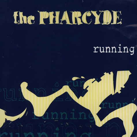 Pharcyde, The - Running