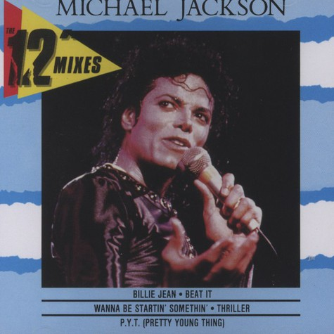 Michael Jackson               - 12 Inch Mixes