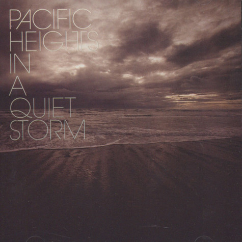 Pacific Heights - In A Quiet Storm