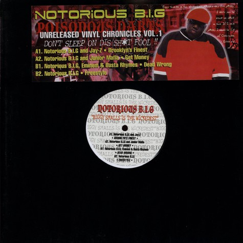 Notorious B.I.G. - Poisonous Darts - Unreleased Vinyl Chronicles Volume 1