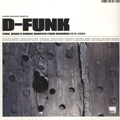 Marina Records presents - D-funk - Funk, Disco & Boogie Grooves From Germany 1972-2002