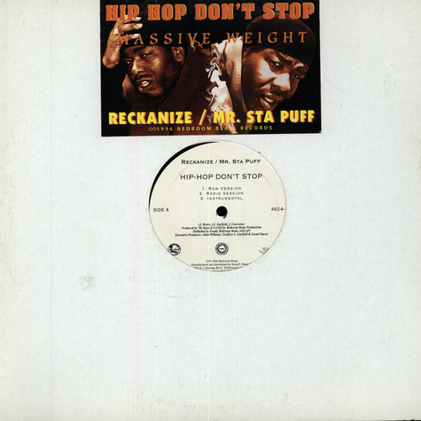 Reckanize / Mr. Sta Puff - Hip-Hop Don't Stop / Massive Weight