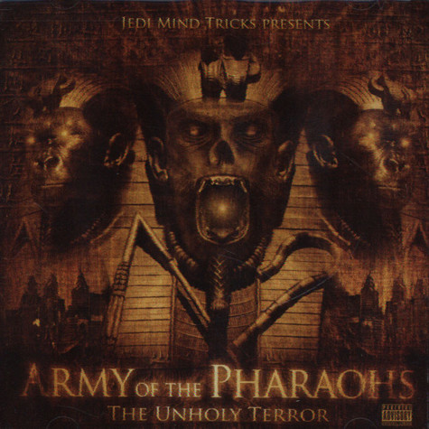 Army Of The Pharaohs - The Unholy Terror