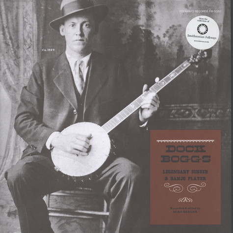 Dock Boggs - Legendary Singer And Banjo Player