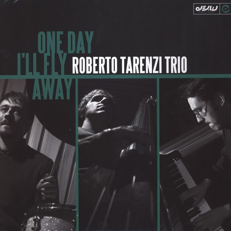 Roberto Tarenzi Trio - One Day Ill Fly Away