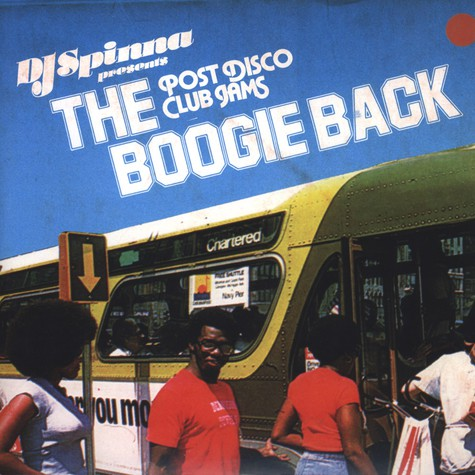DJ Spinna presents The Boogie Back - The Boogie Back