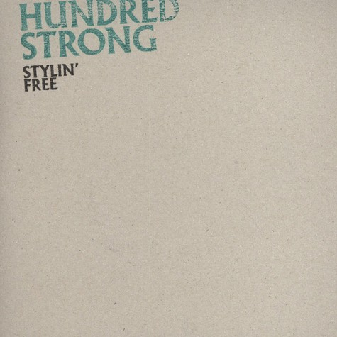 Hundred Strong - Stylin Free