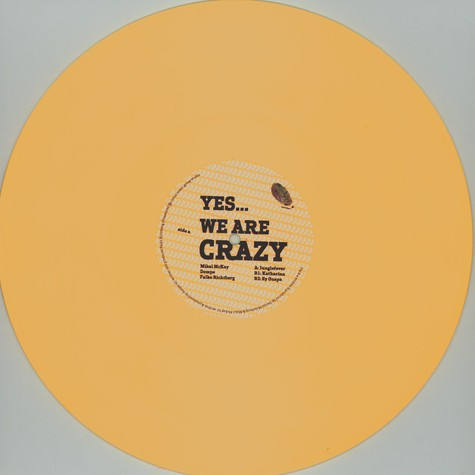 Mikel McKay, Dompe & Falko Richtberg - Yes ? We Are Crazy EP