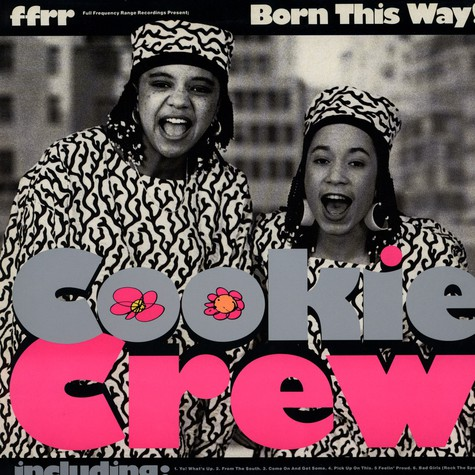 Cookie Crew - Born this way
