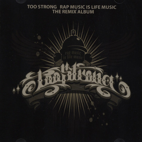 Too Strong - Rap Music Is Life Music Remixe