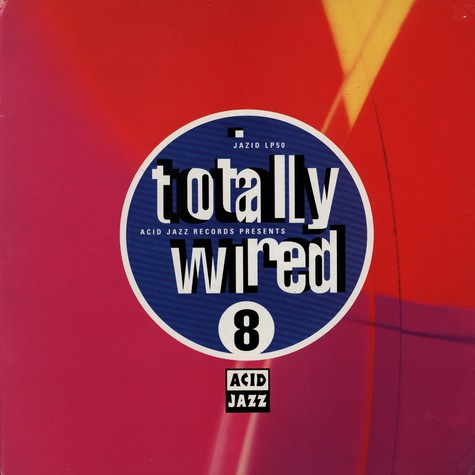 Totally Wired - Volume 8