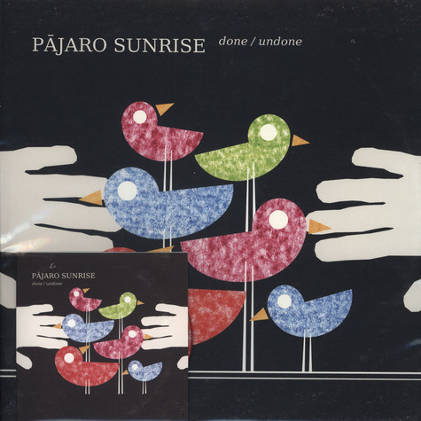 Pajaro Sunrise - Done / Undone
