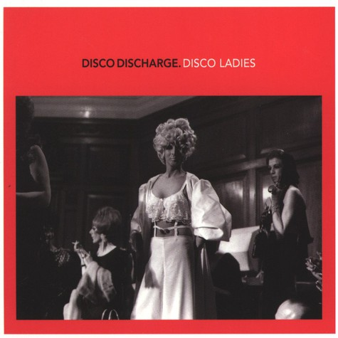 V.A. - Disco Discharge – Disco Ladies