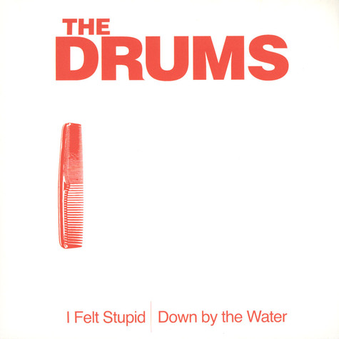 Drums, The - I Felt Supid