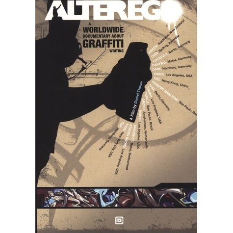 Alter Ego - A Worldwide Documentary About Graffiti Writing