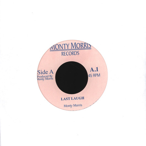Monty Morris - Last Laugh / You Really Got A Hold On Me