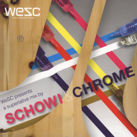 WeSC presents - A Superlative Mix By Schowi & Chrome
