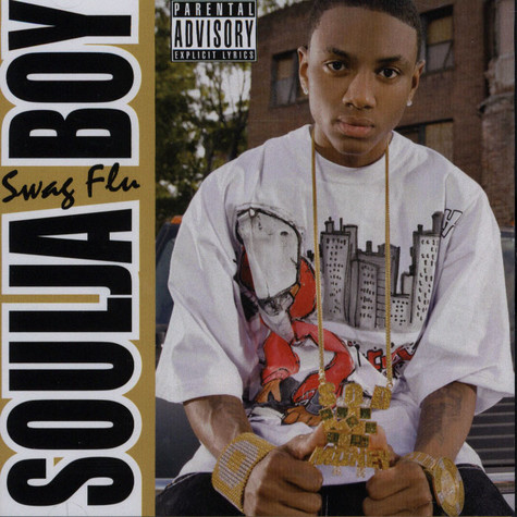 Soulja Boy - Swag Flu